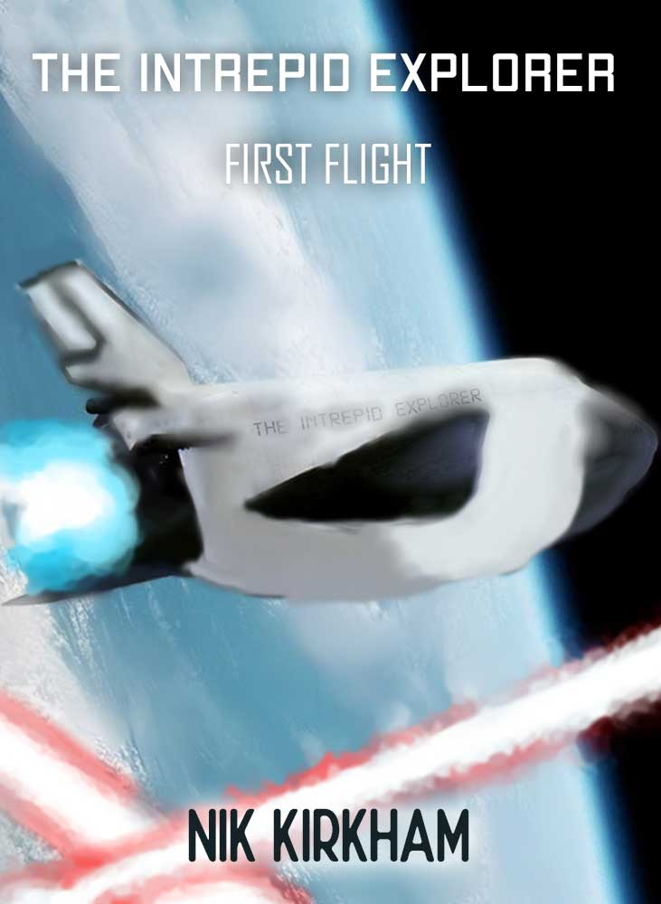 The Intrepid Explorer: First Flight Out Now!